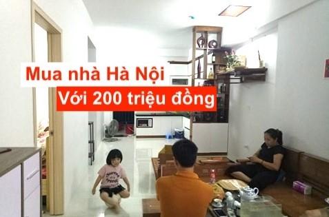 Hành trình mua nhà Hà Nội của tôi với 200 triệu như thế nào?